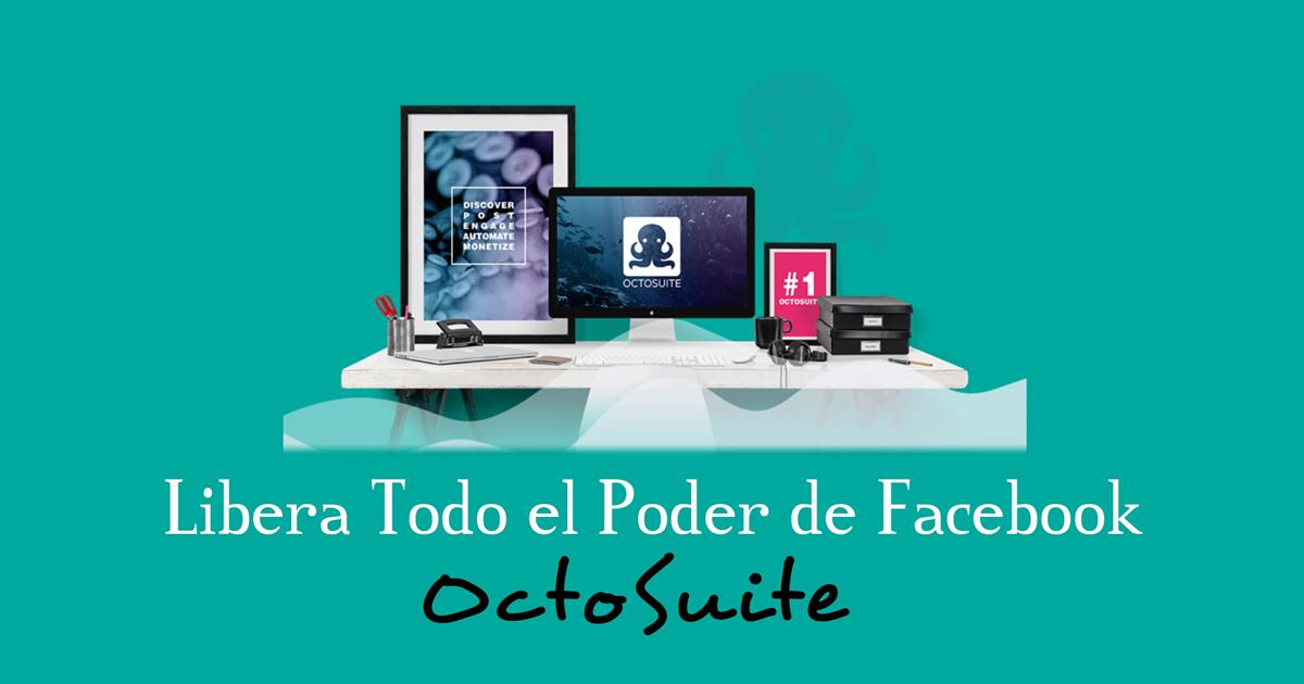 Libera todo el poder de Facebook con OctoSuite